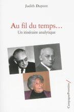 Judith Dupont, Au fil du temps… une itinéraire analytique